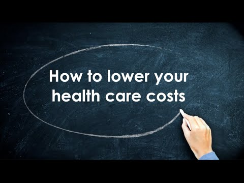The Top 10 Ways to Lower Your Health Care Costs by Admin - Blog Contributor in Newyork NY